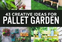 43 Gorgeous Diy Pallet Garden Ideas To Upcycle Your Wooden intended for size 800 X 1200