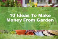 Gardening For Profit 10 Ideasto Make Money From Your Garden for proportions 1280 X 720